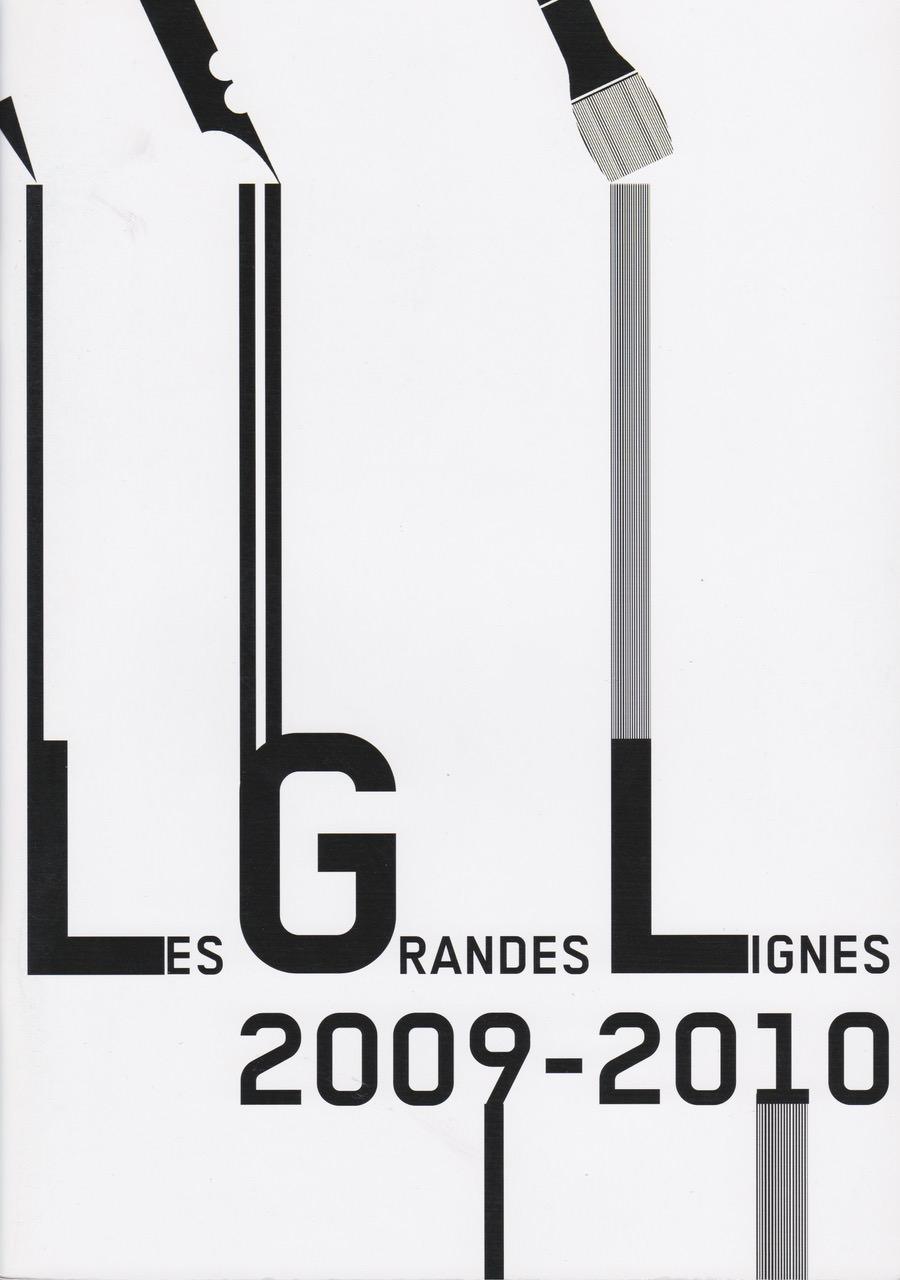 Les Grandes Lignes 2009-2010