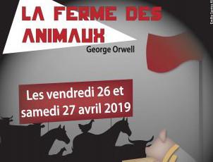 La Ferme des Animaux les 26 et 27 avril  2019